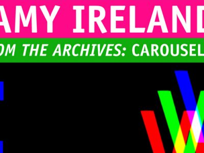 From the Archive: Amy Ireland 'The Stranger' Interview (CAROUSEL 39)
